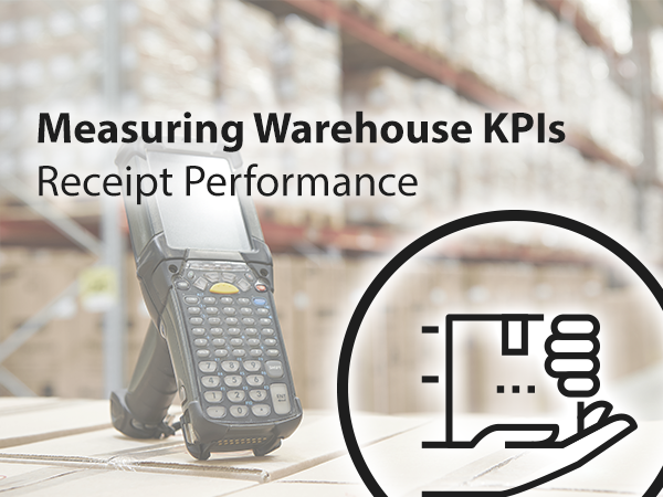 Warehouse KPIs receipt performance