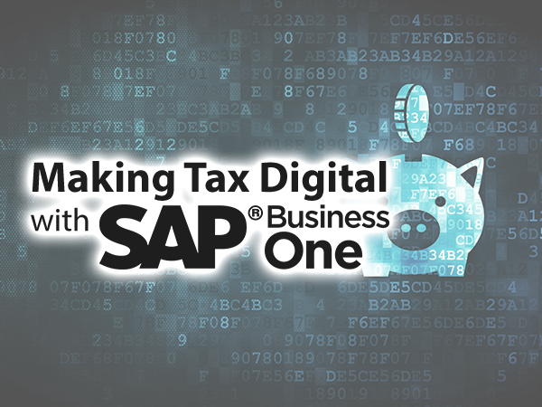 Making Tax Digital with SAP Business One